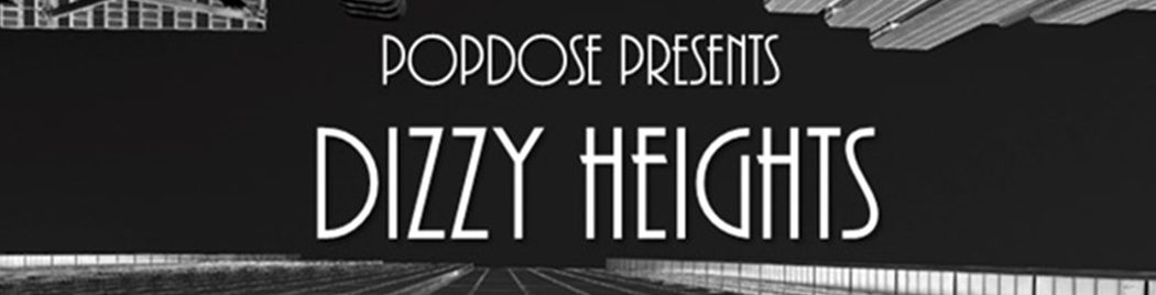 I have a podcast! A Shameless Plug for Popdose and my new show Dizzy Heights